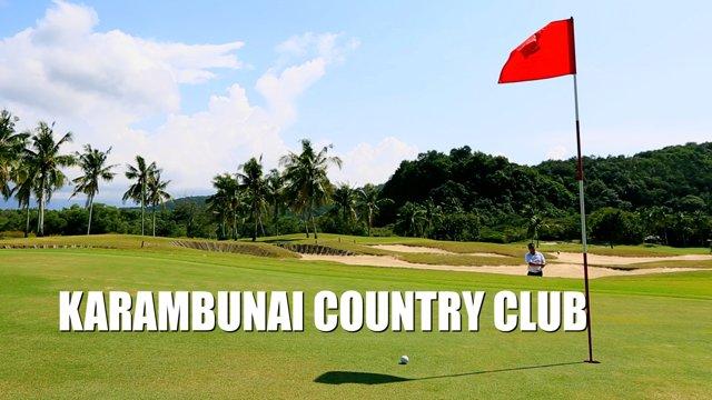 코타키나발루 가람부나이 컨트리 클럽/ Kota Kinabalu Karambunai Country Club